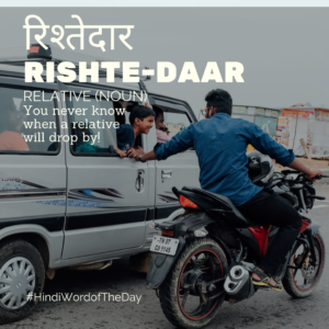 Todays Hindi word of the day is relative