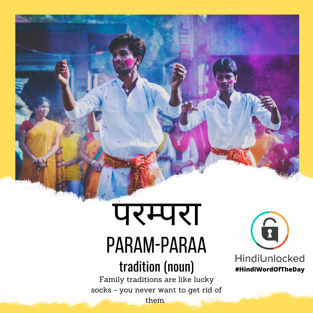 #38 – परम्परा (param-paraa) – tradition